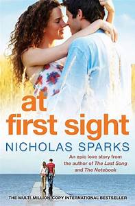 At First Sight : first sight nicholas sparks quotes quotesgram ~ A.2002-acura-tl-radio.info Haus und Dekorationen