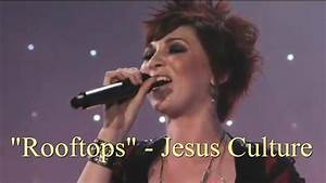 Rooftops - Jesus Culture (Lyrics Video) - YouTube