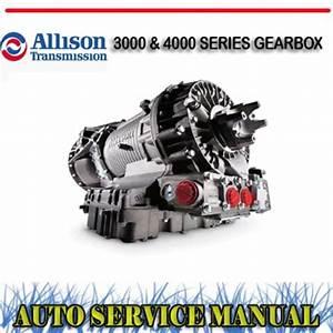 Allison Transmission 3000  U0026 4000 Series Workshop Manual