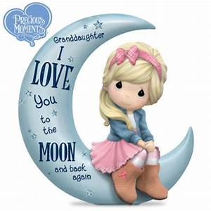 Precious Moments Granddaughter, I Love You To The Moon And ...