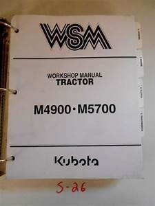 Kubota M4900 M5700 Tractor Workshop Repair Service Manual