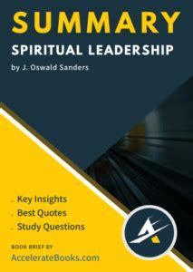 book summary  spiritual leadership   oswald sanders
