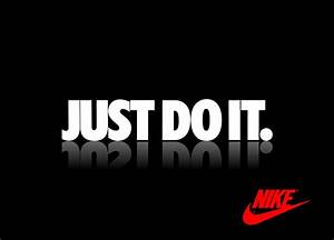 Nike got it right. Just do it. | Life According To Brian