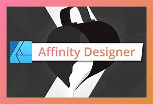 Affinity Designer Training Online Cursus Affinity Designer Zelf Illustraties Maken