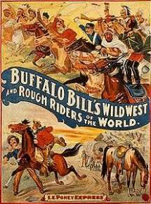 Buffalo Bill advertising his show business version of the ...