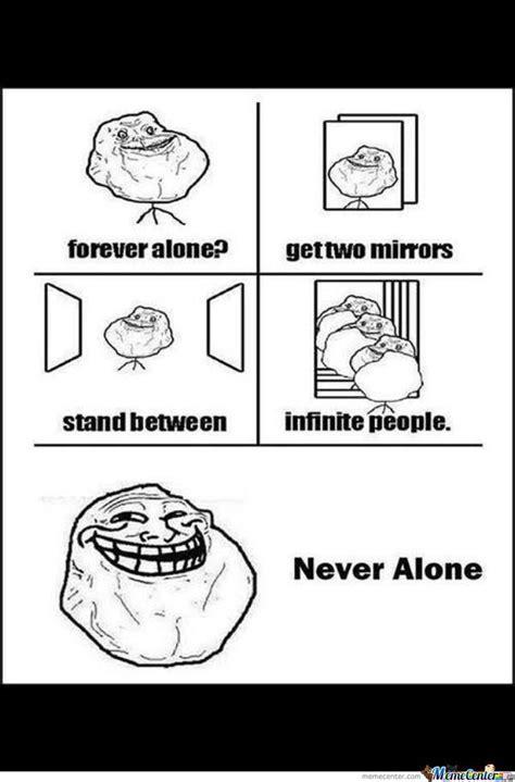 Never Alone Meme - never alone by recyclebin meme center