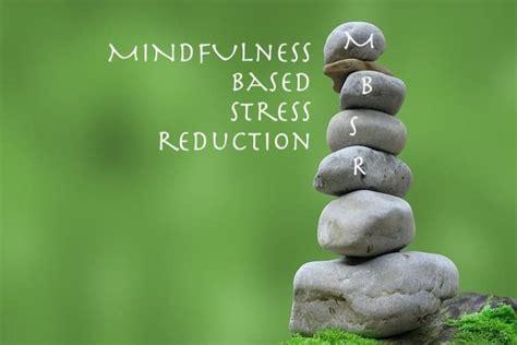 Mindfulness-Based Stress Reduction (MBSR) | | GW Center ...