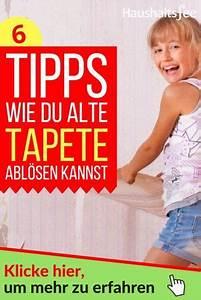 Alte Tapeten Ablösen : alte tapete entfernen leicht gemacht haus ideen alte ~ Watch28wear.com Haus und Dekorationen