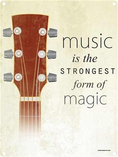 the strongest form of magic the power of music tin sign
