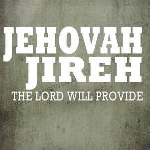 God Will Provide Jehovah Jireh