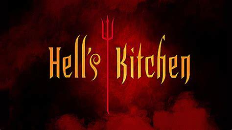 hell s kitchen hell s kitchen network ten