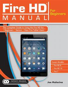 Fire Hd Manual For Beginners  U2013 Infinity Guides