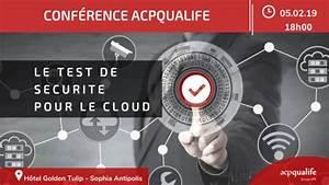 Test De Sécurité : actu adh rent acp qualife le test de s curit pour le cloud le 5 f vrier 2019 telecom valley ~ Medecine-chirurgie-esthetiques.com Avis de Voitures