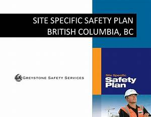 Site Specific Safety Plan I Greystone Safety Services Bc