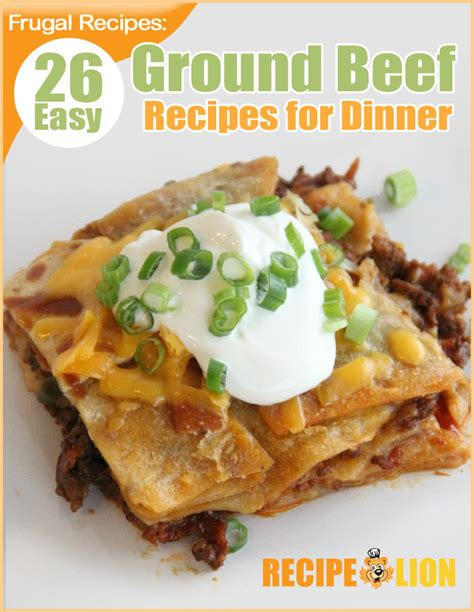 easy dinner with ground beef quot frugal recipes 26 easy ground beef recipes for dinner quot ecookbook recipelion com