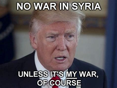 Syria Meme - that was then this is now gates of vienna