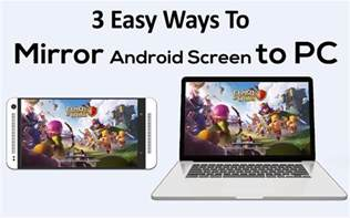 how to mirror android to apple tv 3 ways for mirroring android screen to pc or mac