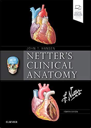 Netter's Clinical Anatomy 4th Edition by John T Hansen