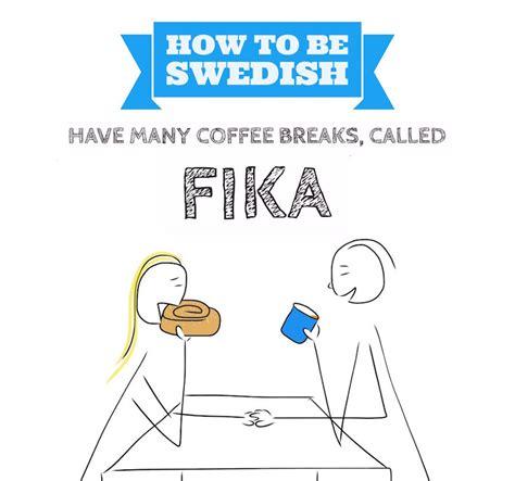 fika a swedish tradition how to fika like a