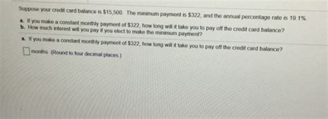 If this feels like the forever plan, it may. Suppose your credit card balance is $15,500. The minimum ...