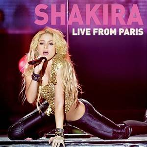 Shakira: Live From Paris - Shakira mp3 buy, full tracklist
