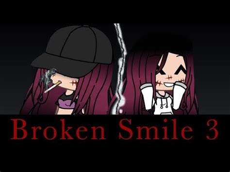 vmovie broken smile  mini  gacha life