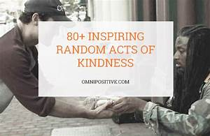 80+ Inspiring Random Acts Of Kindness