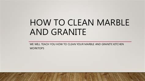 how to clean marble and granite