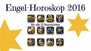 Sternzeichen Alle 12 : das gro e engel horoskop 2016 f r alle 12 sternzeichen conny koppers youtube ~ Markanthonyermac.com Haus und Dekorationen