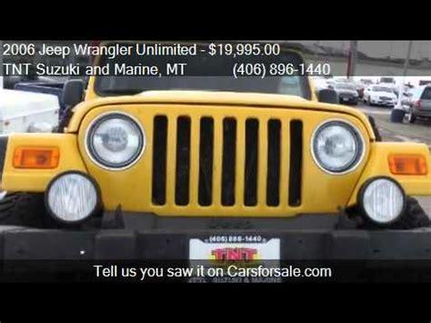 Tnt Suzuki Billings Mt by 2006 Jeep Wrangler Unlimited Rubicon For Sale In Billings