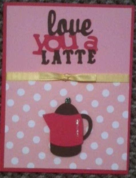 cricut card ideas love   latte