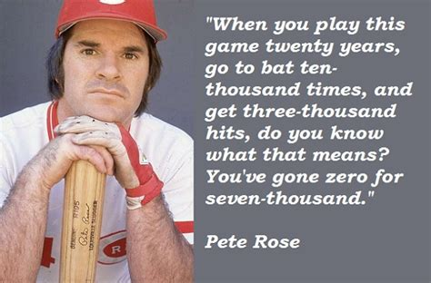 Pete Rose Memes - pete rose quotes image quotes at relatably com
