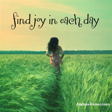 find joy   day andrea reiser andrea reiser