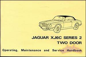 Jaguar Xj6c Owner Manual Handbook Series 2 Two Door