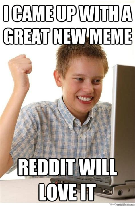 Meme Captioner - i came up with a great new meme reddit will love it
