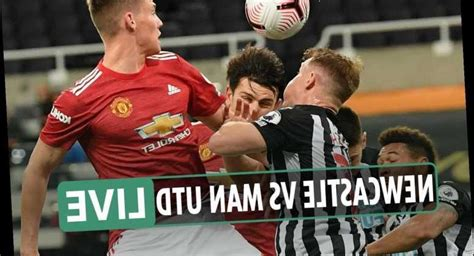 Newcastle vs Man Utd LIVE: Stream, TV channel, score ...