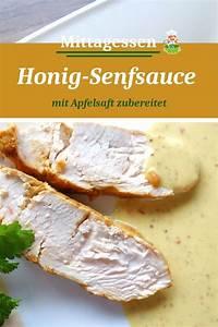 Honig Senf Sauce Salat : senfsauce mit honig und apfelsaft rezept senfsauce ~ Watch28wear.com Haus und Dekorationen