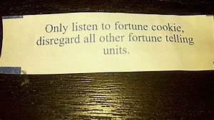 20 Funny Fortun... Ridiculous Fortune Cookie Quotes