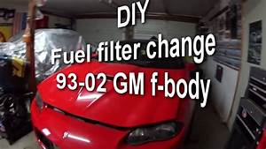 Diy How To Replace Fuel Filter On F Firebird