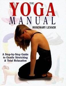 The Yoga Manual  A Step