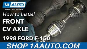 How To Replace Front Cv Axle 97-03 Ford F-150