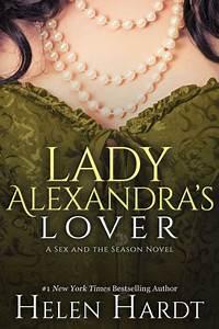 Lady Alexandra U0026 39 S Lover By Helen Hardt