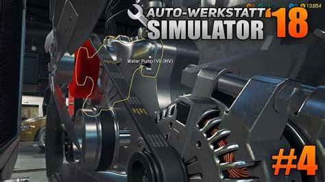 auto werkstatt simulator 2018 auto werkstatt simulator 2018 4 hebeb 252 hne l 228 uft car mechanic simulator 2018