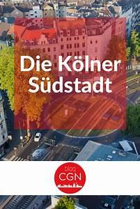 Köln Insider Tipps : s dstadt in k ln die besten k ln tipps bei k ln tipps stadt reisen ~ A.2002-acura-tl-radio.info Haus und Dekorationen