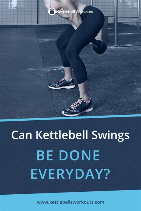 kettlebell swings everyday benefits workout done core