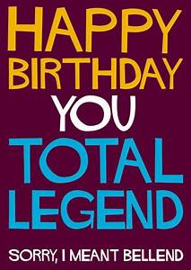 Happy Birthday ... Bellend Quotes