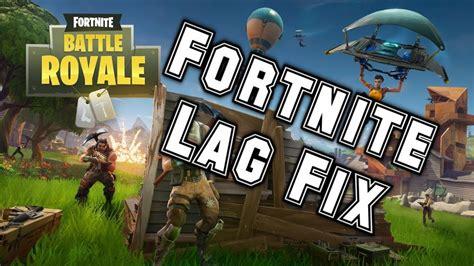 easy ways  fix  fortnite lag   fix high