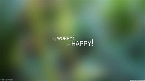Hd Happy Desktop Wallpaper by Be Happy Wallpaper Hd Pictures One Hd Wallpaper Pictures