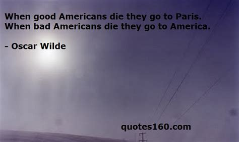 funny quotes america american americans go die they paris