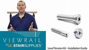 Cable Railing Level Tension Kit Installation Guide